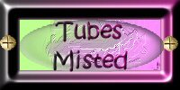 Tubes Misted