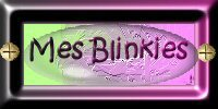 Mes Blinkies