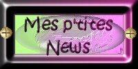 Mes p'tites NEWS